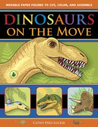 Dinosaurs on the Move - articulated dinosaur puppets for your kids to make
