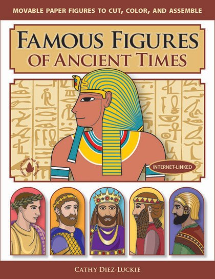Famous Figures of Ancient Times - Articulated Paper Dolls to Cut, Color, and Assemble