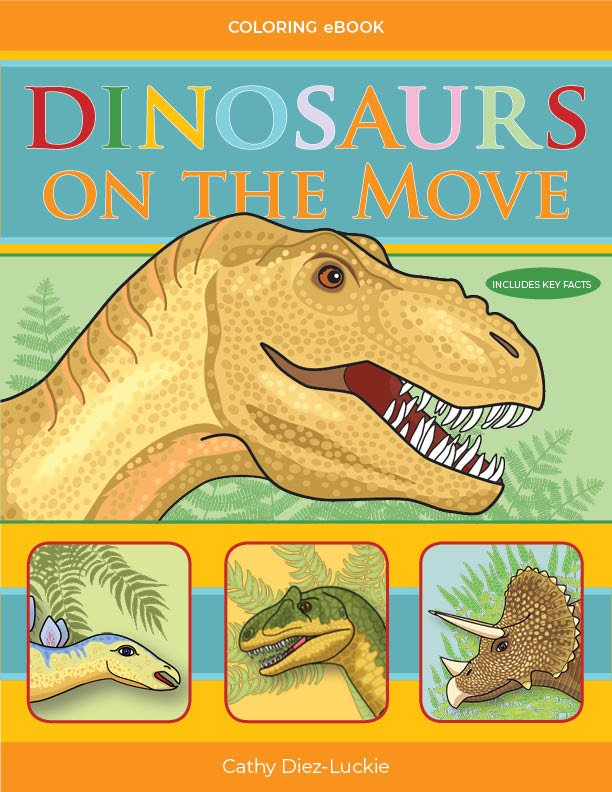 Front cover of Dinosaur Coloring Pages book Dinosaurs on the Move Coloring eBook