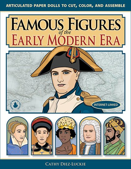 Famous Figures of the Early Modern Era | Articulated Paper Dolls to Cut, Color and Assemble