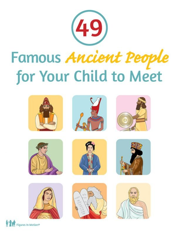 Free Printable 49 Famous Ancient People for Your Child to Meet