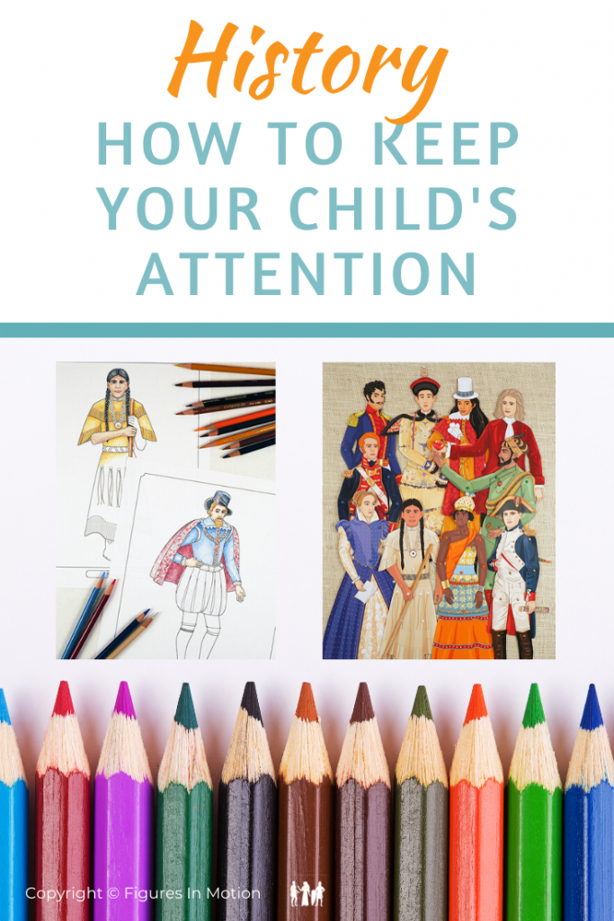 Keep YOUR CHILD's Attention in History