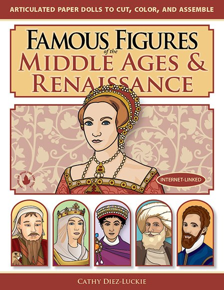 Jointed Paper Dolls in Famous Figures of the Middle Ages & Renaissance front cover